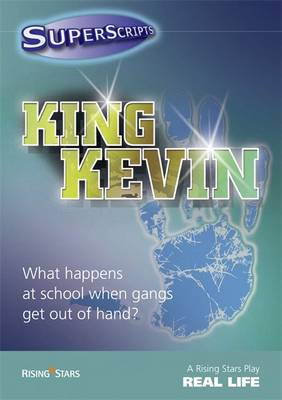 Superscripts Real Life: King Kevin by Paul Blum