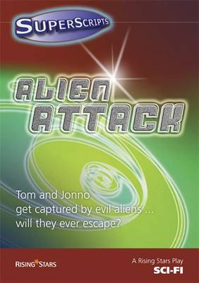 Superscripts Sci-Fi: Alien Attack by Catherine Baker