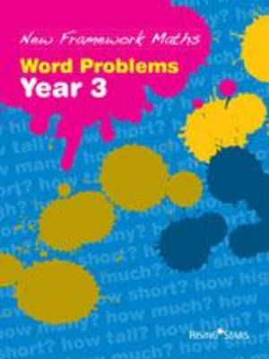 New Framework Maths: Year 3: Word Problems Work Problems by