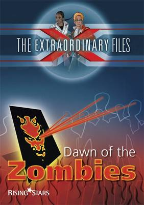 The Extraordinary Files: Dawn of the Zombies by Paul Blum