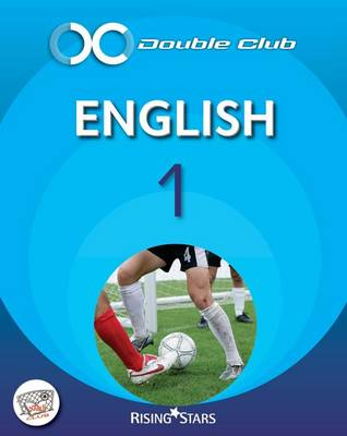 Double Club English Pupil Book 1 - Levels 3-4 Pupil Book by Tom Watt, Gill Howell