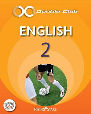 Double Club English Pupil Book 2 - Level 4 Pupil Book by Tom Watt, Gill Howell