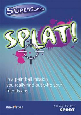 Superscripts Sport: Splat! by Helen Chapman