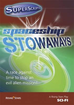 Superscripts Fantasy: Spaceship Stowaways by Jillian Powell