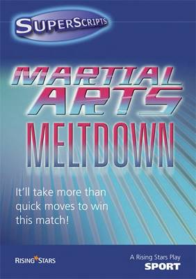 Superscripts Sport: Martial Arts Meltdown by Helen Chapman