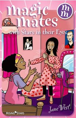 Magic Mates with Stars in Their Eyes by Jane West