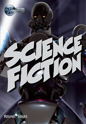 Snapshots: Science Fiction by Frances Ridley