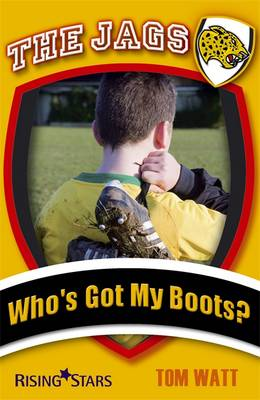 The Jags: Who's Got My Boots? by Tom Watt