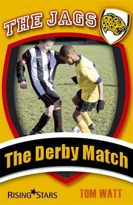 Jags: The Derby Match by Tom Watt