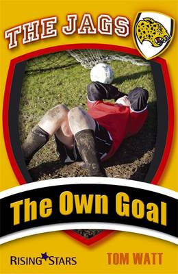 Jags: the Own Goal by Tom Watt