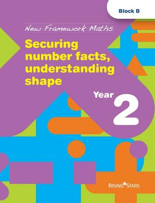 Securing Number Facts, Understanding Shape by