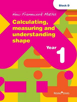 Calculating, Measuring and Understanding Shape: Year 1 by