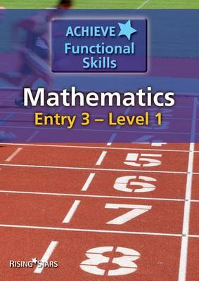 Achieve Functional Skills Mathematics Entry 3 - Level 1 by