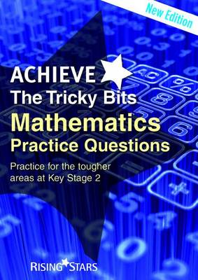 Achieve The Tricky Bits Mathematics Practice Questions by Sam French