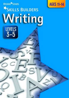 Skills Builders Writing Levels 3-5 Level 3-5 by Marie Lallaway