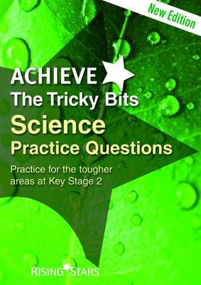 Achieve The Tricky Bits Science Practice Questions by Sam French