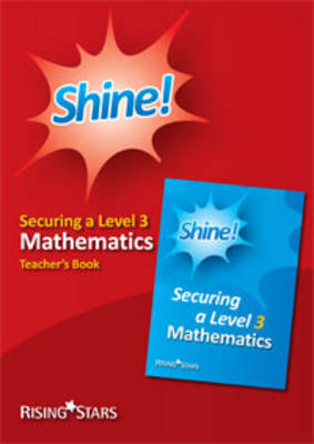 Shine Mathematics: Level 3 : Teacher's Book Teacher's Book by Hilary Koll