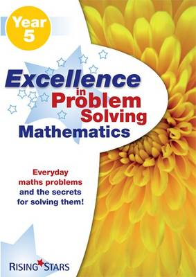 Excellence in Problem Solving in Mathematics Year 5 by