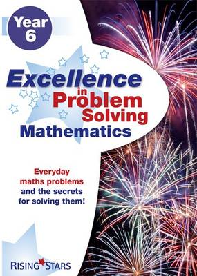 Excellence in Problem Solving in Mathematics Year 6 by