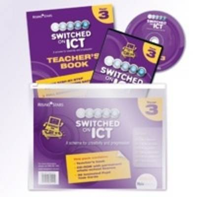 Switched on ICT Year 3 by