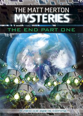 Matt Merton Mysteries: The End Part One by Paul Blum