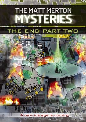 Matt Merton Mysteries: The End Part Two by Paul Blum