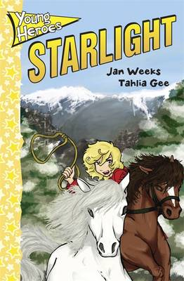Young Heroes: Starlight by Jan Weeks