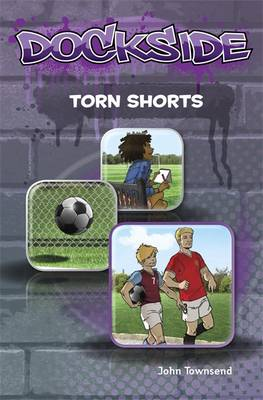 Dockside: Torn Shorts by John Townsend