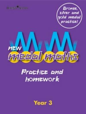 New Medal Maths Practice and Homework Year 3 by
