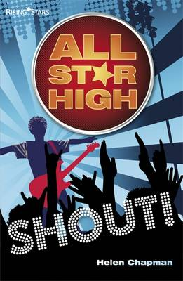 All Star High: Shout! by Helen Chapman