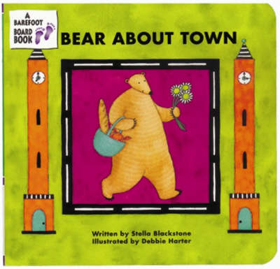 Bear About Town by Stella Blackstone