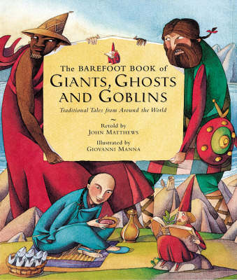 Giants, Ghosts and Goblins by John Matthews