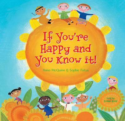 If You're Happy and You Know it by Anna McQuinn