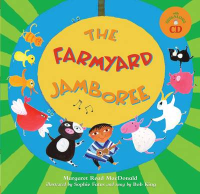 The Farmyard Jamboree by Margaret Read MacDonald