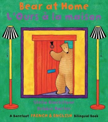 Bear at Home Bilingual French by Stella Blackstone
