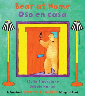 Bear at Home Bilingual Spanish by Stella Blackstone