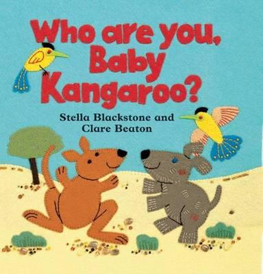 Who are You, Baby Kangaroo? by Stella Blackstone