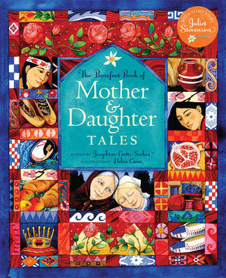 The Barefoot Book of Mother and Daughter Tales by Josephine Everts-Secker