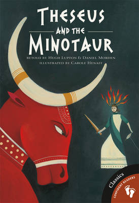Theseus and the Minotaur by Hugh Lupton, Daniel Morden