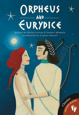 Orpheus and Eurydice by Hugh Lupton, Daniel Morden