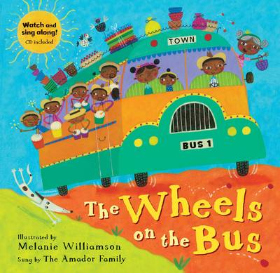The Wheels on the Bus by Melanie Williamson