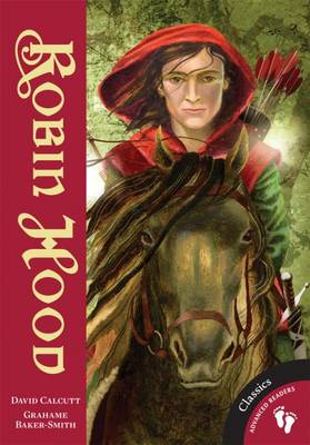Robin Hood by David Calcutt, Grahame Baker-Smith