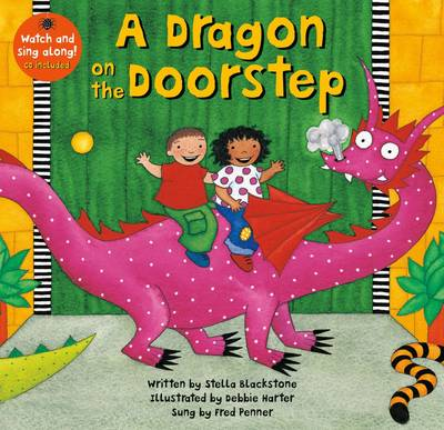 Dragon on the Doorstep by Stella Blackstone, Fred Penner