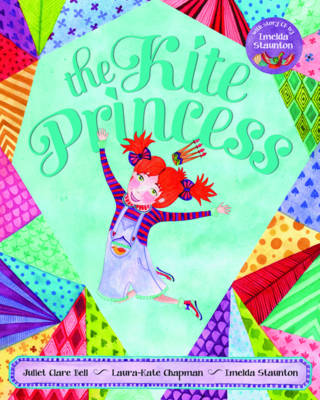 Kite Princess by Juliet Clare Bell