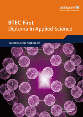BTEC First Diploma in Applied Science Forensic Science by 4science