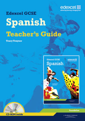 Edexcel GCSE Spanish Foundation Teacher Guide by Tracy Traynor