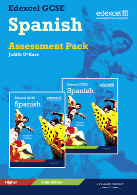 Edexcel GCSE Spanish Assessment SET by Judith O'Hare