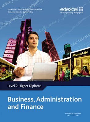 Level 2 Higher Diploma in Business Administration and Finance Student Book Student Book by Edexcel
