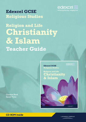 Religion & Life - Christianity & Islam Teacher Guide by Sarah K. Tyler, Gordon Reid