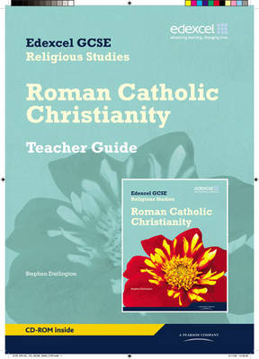 Edexcel GCSE Religious Studies Unit 10C: Catholic Christianity Teacher Guide by Stephen Darlington